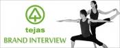 ブランドインタビュー:tejas(テジャス)のヨガウェアって?