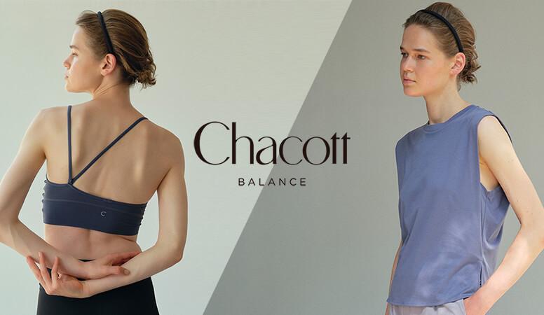 【 Chacott | チャコット 】
