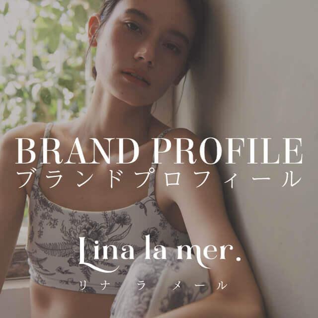 Lina la mer.|リナラメールのプロフィール